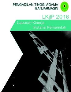 Silakan klik untuk membuka halaman LKjIP Tahun 2016